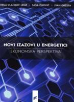 Novi izazovi u energetici: ekonomska perspektiva