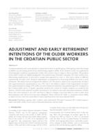 Adjustment and early retirement intentions of the older workers in the Croatian public sector